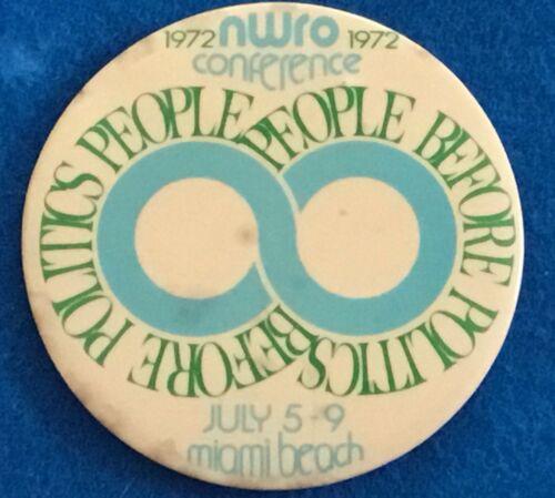 """Rare 1972 National Welfare Rights Organization 3"""" button"""