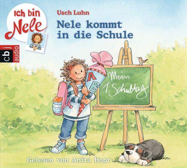 Usch Luhn - Ich bin Nele - Nele kommt in die Schule (CD)