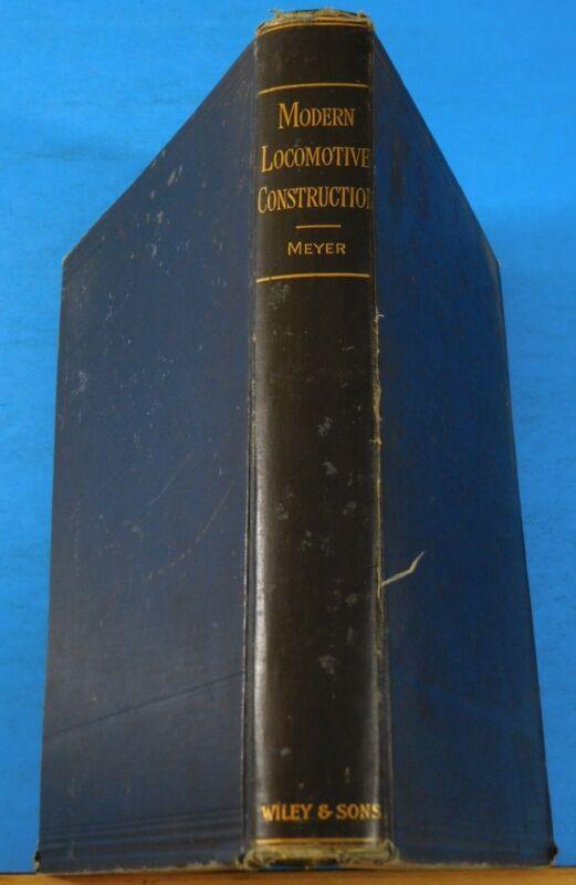 Modern Locomotive Construction 1892 By J G A Meyer Hard Cover Original 1892