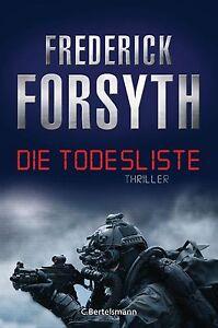 Die Todesliste von Frederick Forsyth (2013, Gebundene Ausgabe) | Buch