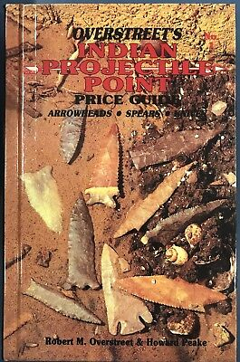 Hardcover 1st Edition Overstreet Indian Arrowheads Identification & Price Guide
