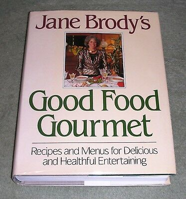 Hardback Menu Covers (GOOD FOOD GOURMET  Recipes and Menus..by Jane Brody ~ 1st Ed 1st Printing +Cover )