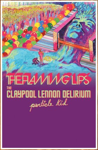 THE FLAMING LIPS | CLAYPOOL LENNON DELIRIUM 2019 Tour Ltd Ed RARE Poster! LES