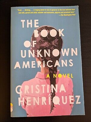 The Book of Unknown Americans by Cristina Henríquez,