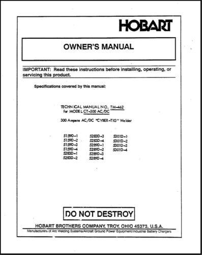 TM-462 CT-300 AC-DC 300 Ampere Cyber Tig Welder Operator Instruction Manu
