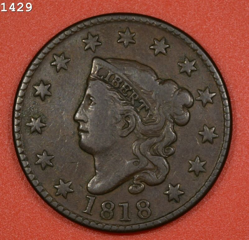 """1818 Coronet Head Large Cent """"VF/XF"""" *Free S/H After 1st Item*"""