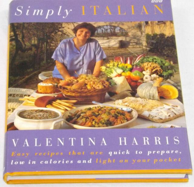 Simply Italian Valentina Harris Hardback Traditional Recipes Italy BBC 1995