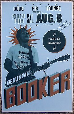Signed BENJAMIN BOOKER Gig POSTER In-Person w/Proof Autograph Concert