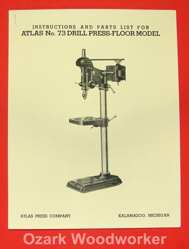 ATLAS No. 73 Drill Press Owner