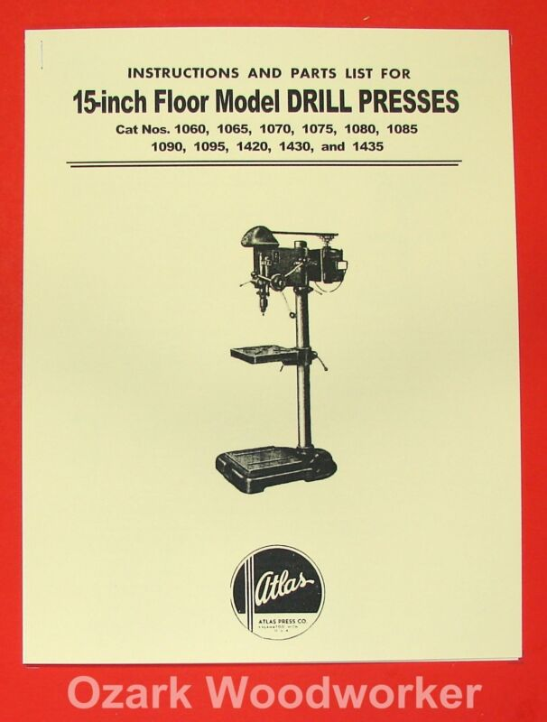 "ATLAS 15"" Drill Press Instruction and Parts Manual 0021"