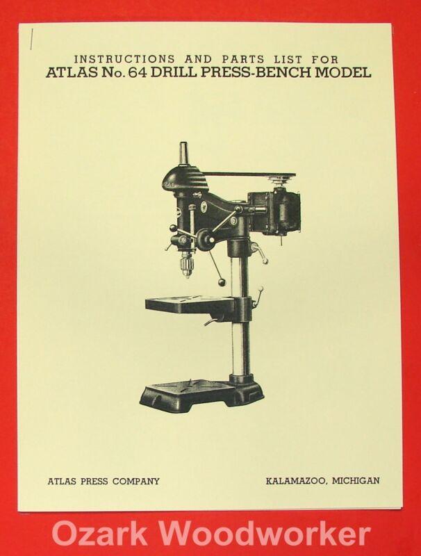 """ATLAS No. 64 15"""" Drill Press Operators & Parts Manual 0777"""
