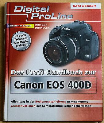 Canon EOS 400D Digital Proline Data Becker Profihandbuch NEUWERTIG