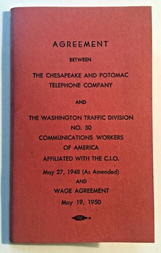 TRADE UNION AGREEMENT Communications Workers of America & C&P Telephone Co. 1950