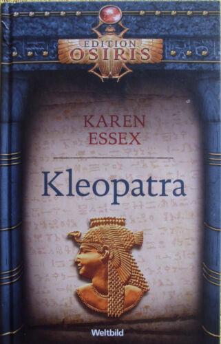 C451 Karen Essex: Kleopatra   Edition OSIRIS - historischer Roman