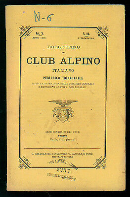 BOLLETTINO DEL CLUB ALPINO ITALIANO N. 26 VOL. X 2° TRIMESTRE 1876 MONTAGNA
