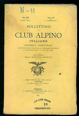 BOLLETTINO DEL CLUB ALPINO ITALIANO N. 34 VOL. XII 2° TRIMESTRE 1878 MONTAGNA