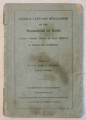 General Laws and Regulations Household of Ruth Odd Fellows. Dated 1923