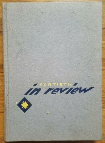 U.S. Army Fortieth in Review Book 40th Infantry Division Camp Cooke/Japan/Korea