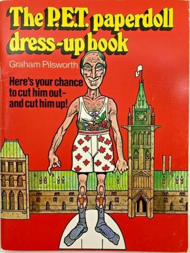 The P.E.T. Paperdoll Dress-Up Book - Pierre Trudeau Spoof - Canada Paperbk 1982