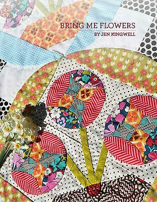 Bring Me Flowers By Jen Kingwell Quilting Pattern Booklet