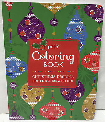 NEW Posh Adult Coloring Book Christmas Designs for Fun and Relaxation (Christmas Fun For Adults)