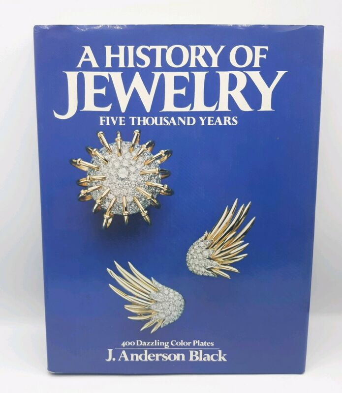 A History of Jewelry Five Thousand Years J Anderson Black First Edition Hardback