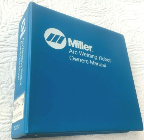 Miller Arc Welding Robot Owners Manual MRV-10 Six Axles C2 Control OM-1407 1994