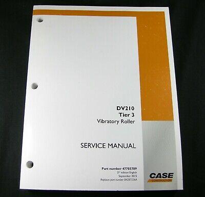 Case Dv210 Tier 3 Vibratory Smooth Drum Roller Compactor Service Manual Book