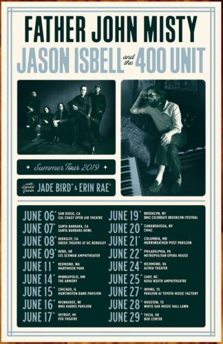 JASON ISBELL AND THE 400 UNIT | FATHER JOHN MISTY Tour 2019 Ltd Ed RARE Poster!