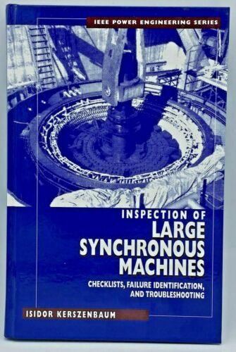 Inspection of Large Synchronous Machines Isidor Kerszenbaum Power Engineering