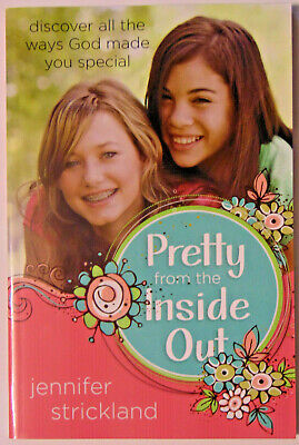 Inside Out Girl (Pretty from the Inside Out, Christian Devotional Book, Girls Children Ages)