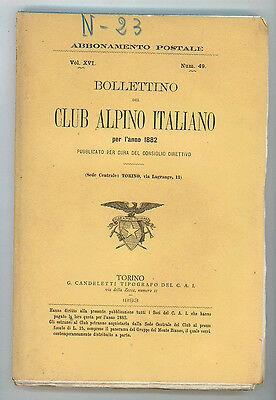 BOLLETTINO DEL CLUB ALPINO ITALIANO PER L'ANNO 1882 N. 49 VOL. XVI 1883 MONTAGNA