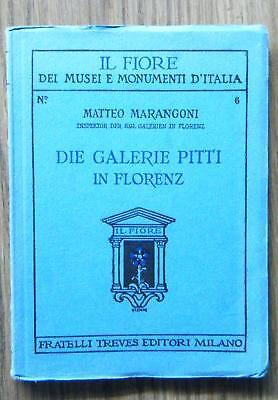 Marangoni Die Galerie Pitti in Florenz Sammlung IL FIORE Kunst Gemälde Italien