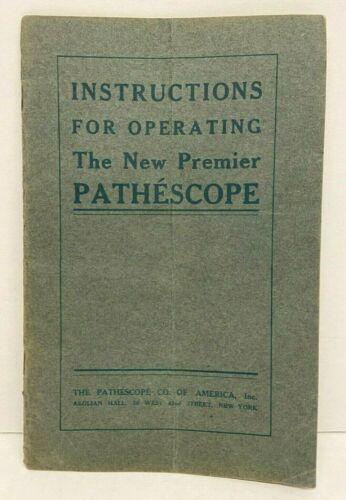 Instructions for Operating the New Premier Pathescope - Pathescope Co.