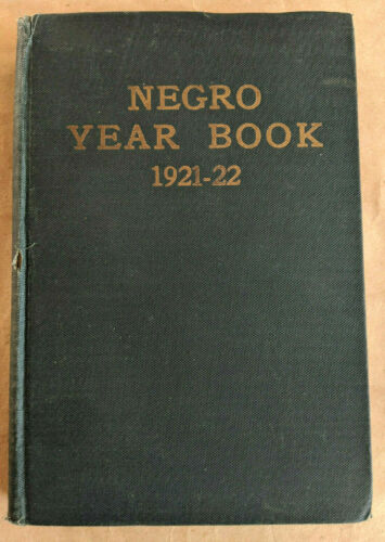 Negro Year Book 1921-22 Annual Encyclopedia Original HC Tuskegee Black African