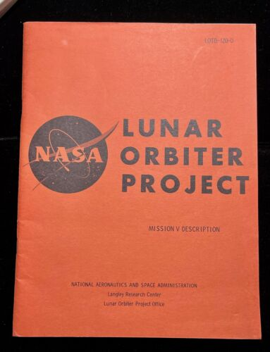 LUNAR ORBITAL PROJECT 1967 NASA PRESS REPORT MISSION V DESCRIPTION LOTD-120-0