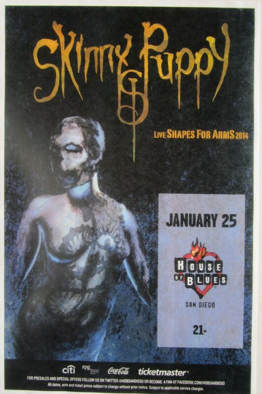 """SKINNY PUPPY """"LIVE SHAPES FOR ARMS 2014 TOUR"""" SAN DIEGO CONCERT POSTER"""