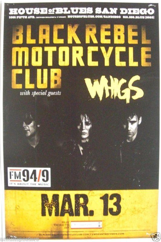BLACK REBEL MOTORCYCLE / WHIGS 2010 SAN DIEGO CONCERT POSTER - Garage Rock Music
