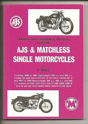 AJS & Matchless Singles Service & Overhaul Manual 1957 to 1966 Models. F Neill