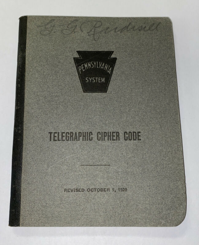 PENNSYLVANIA SYSTEM RAILROAD TELEGRAPHIC CIPHER CODE BOOK 1926