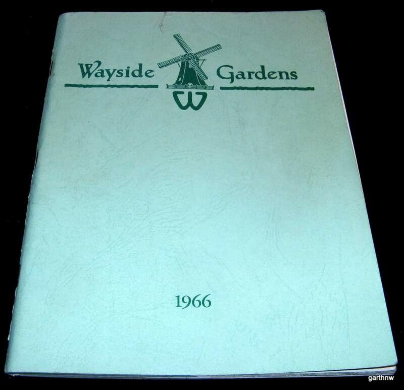 HARDY PLANTS 1966 CATALOG THE WAYSIDE GARDENS MENTOR OHIO * ROSES SHRUBS BULBS