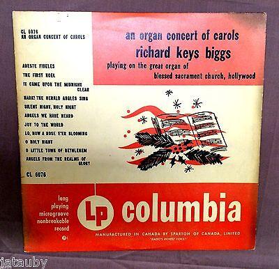 "Richard Keys Biggs AN ORGAN CONCERT OF CAROLS 33 1/3 Long Playing CL 6076 10"""