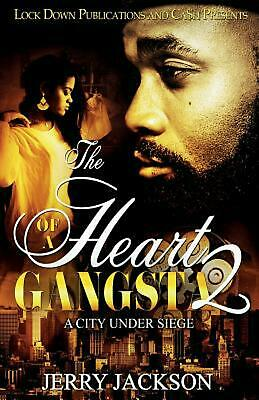 Heart of a Gangsta 2: A City Under Seige by Jerry Jackson Paperback Book Free Sh (City Under Seige)