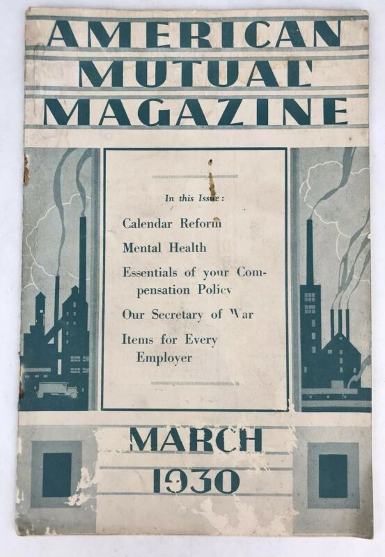 Antique AMERICAN MUTUAL MAGAZINE March 1930 Insurance Company History ART DECO