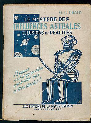 BRAHY G. L. LE MYSTERE DES INFLUENCES ASTRALES REVUE DEMAIN 1943 ASTROLOGIA