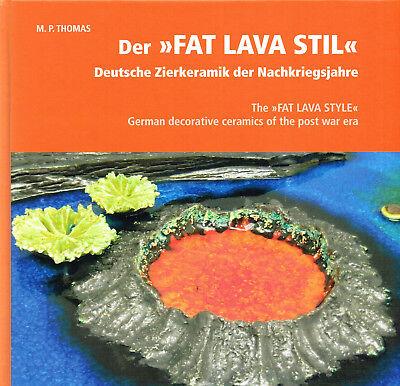 Fachbuch Der Fat Lava Stil Deutsche Zierkeramik der Nachkriegsjahre viele Bilder