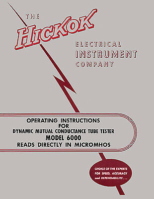 Hickok 6000 Dynamic Tube Tester Complete Manual