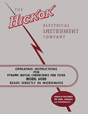 Hickok 6000 Dynamic Tube Tester Complete Manual