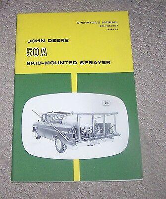 John Deere 50A Skid Mounted  Sprayer Operators Manual   Used