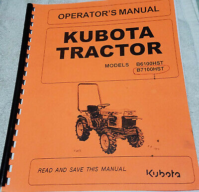 Kubota Tractor Operators Manuel B6100hst B7100hst